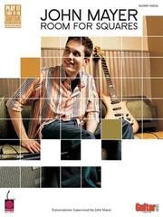 Cover of: John Mayer Room For Squares (Guitar TAB)