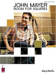 Cover of: John Mayer Room For Squares (PVG)
