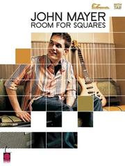 Cover of: John Mayer Room For Squares (Easy Guitar)