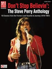 Cover of: Don't Stop Believin': The Steve Perry Anthology