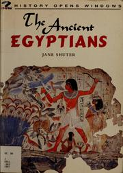Cover of: The Ancient Egyptians (History Opens Windows)