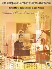 Cover of: The Complete Gershwin Keyboard Works (Essential Box Sets)