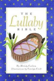 Cover of: Lull-A-Bye Bible