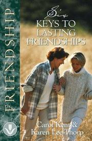 Cover of: Six Keys to Lasting Friendships