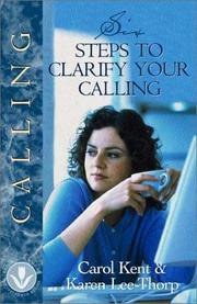 Cover of: Six Steps to Clarify Your Calling
