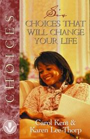 Cover of: Six Choices That Will Change Your Life (Women of Influence)