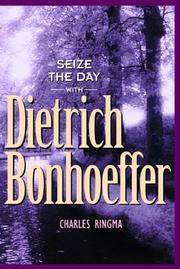 Cover of: Seize the Day (with Dietrich Bonhoeffer)