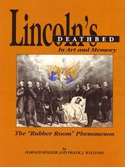Cover of: Lincoln's Deathbed in Art and Memory