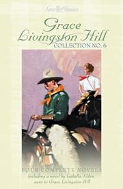 Cover of: The Best Man; the Love Gift; and the Witness (Grace Livingston Hill, 6)