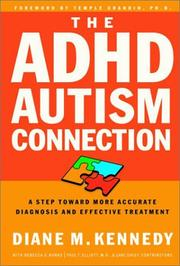Cover of: The ADHD-Autism Connection: A Step Toward More Accurate Diagnoses and Effective Treatments