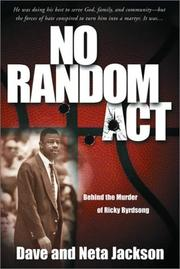 Cover of: No Random Act: Behind the Murder of Ricky Byrdsong