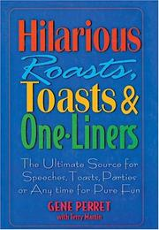 Cover of: Hilarious Roasts, Toasts & One-Liners