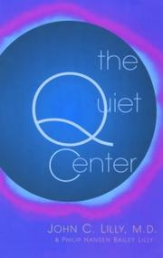 Cover of: The Quiet Center: Isolation and Spirit