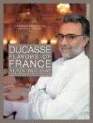 Cover of: Ducasse Flavors of France