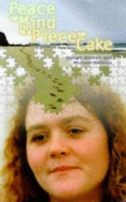 Cover of: Peace of Mind is a Piece of Cake