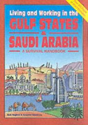 Cover of: Living & Working in the Gulf States & Saudi Arabia