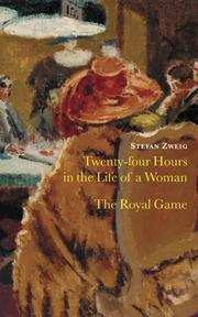 Cover of: Twenty-four Hours in the Life of a Woman and the Royal Game