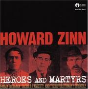 Cover of: Heroes and Martyrs: Emma Goldman, Sacco & Vanzetti, and the Revolutionary Struggle
