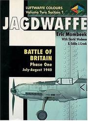 Cover of: Jagdwaffe: Battle of Britain: Phase One: July-August 1940 (Luftwaffe Colours: Volume Two, Section 1)