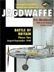 Cover of: Jagdwaffe : Battle of Britain: Phase Two: August-September 1940 (Luftwaffe Colours : Volume Two, Section 2)