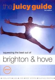 Cover of: The Juicy Guide to Brighton and Hove