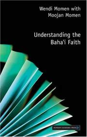 Cover of: Understanding the Baha'i Faith (Understanding Faiths S.)