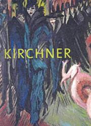 Cover of: Ernst Ludwig Kirchner