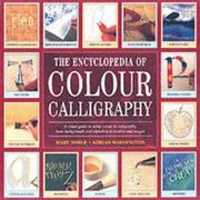 Cover of: The Encyclopedia of Colour Calligraphy