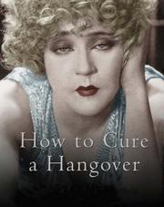 Cover of: How to Cure a Hangover