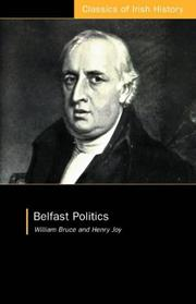 Cover of: Belfast Politics: Thoughts On The British Constitution (Classics of Irish History)