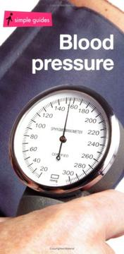 Cover of: Blood Pressure (Simple Guides)