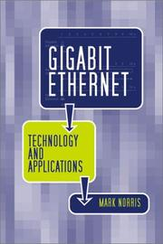 Cover of: Gigabit Ethernet Technology and Applications (Artech House Telecommunications Library)