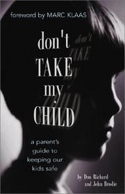 Cover of: Don't Take My Child