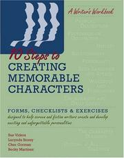 Cover of: 10 Steps to Creating Memorable Characters