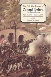 Cover of: The Civil War Journal of Colonel William J. Bolton: 51st Pennsylvania, April 20, 1861 - August 2, 1865