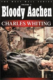 Cover of: Bloody Aachen (West Wall Series) (West Wall)