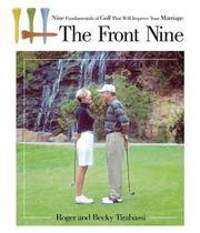Cover of: The Front Nine: Nine Fundamentals of Golf That Will Improve Your Marriage