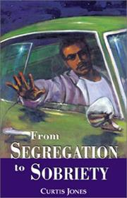 Cover of: From Segregation to Sobriety