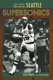 Cover of: Slick Watts's Tales from the Seattle Supersonics Hardwood
