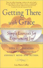 Cover of: Getting There With Grace