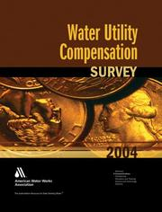 Cover of: 2004 Water Rate Utility Compensation Survey