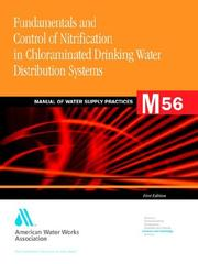 Cover of: Fundamentals and Control of Nitrification in Chloraminated Drinking Water Distribution Systems (Awwa Manual, M56)