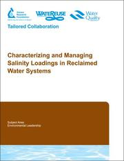 Cover of: Characterizing and Managing Salinity Loadings in Reclaimed Water Systems