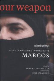 Cover of: Our Word Is Our Weapon: Selected Writings: Subcomandante Marcos