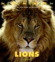 Cover of: Lions (The Wild World of Animals) (The Wild World of Animals)