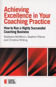 Cover of: Achieving Excellence in your Coaching Practice