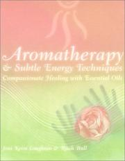 Cover of: Aromatherapy and Subtle Energy Techniques