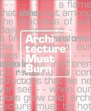 Cover of: Architecture Must Burn