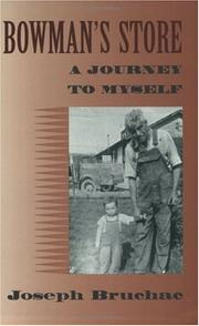 Cover of: Bowman's Store: A Journey to Myself