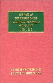 Cover of: The Role of the Supreme Court in American Government and Politics, 1835-1864